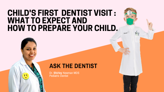 child's first DENTIST visit : What to expect and how to prepare your child.